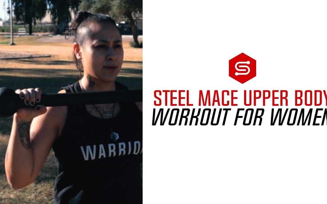 Steel Mace Upper Body Workout for Women