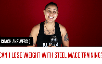 Can I lose weight with Steel Mace Training? (Coach Answers | Part 1)