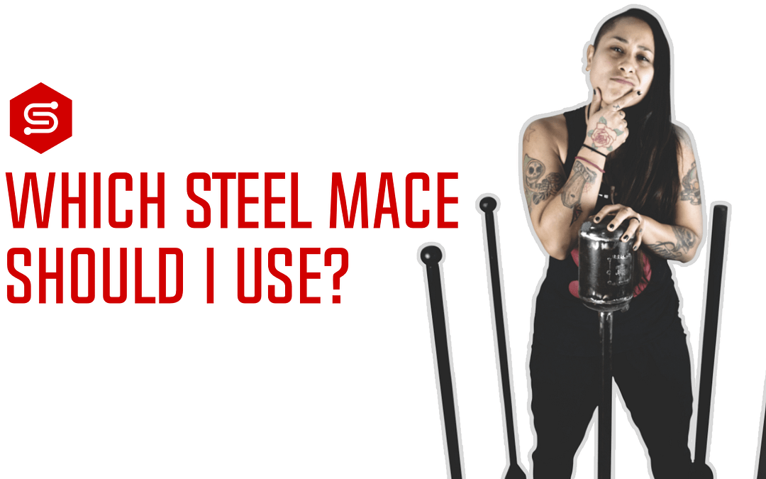 Which Steel Mace Should You Use?
